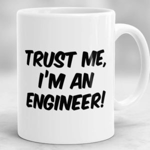 Mugs Mensajes Divertidos Trust Me I am An Engineer
